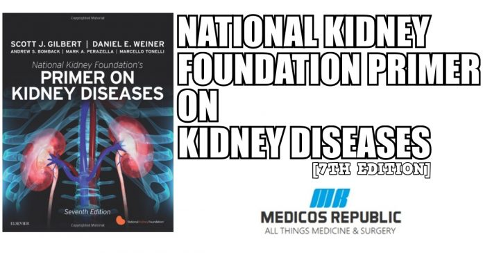 National Kidney Foundation Primer on Kidney Diseases 7th Edition PDF