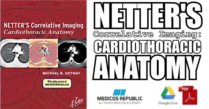 Netter's Correlative Imaging: Cardiothoracic Anatomy PDF