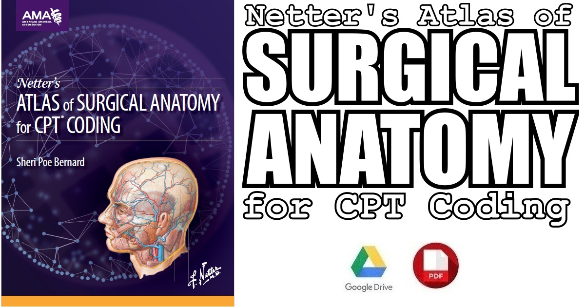 Netter's Atlas of Surgical Anatomy for CPT Coding PDF