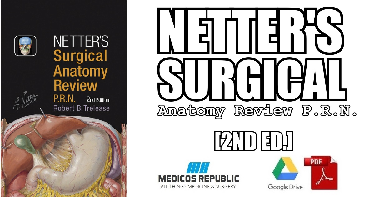 Netter's Surgical Anatomy Review P.R.N. 2nd Edition PDF