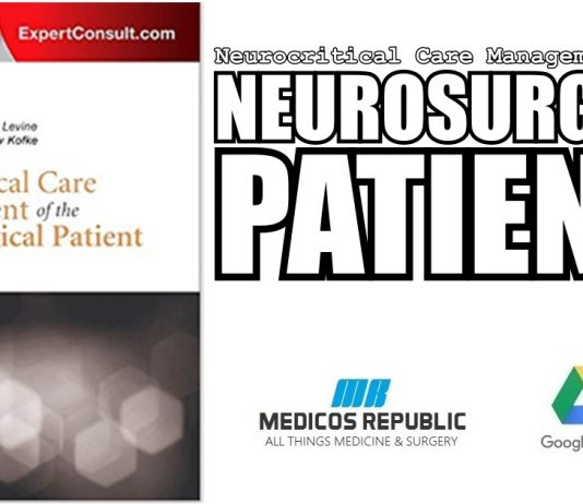 Neurocritical Care Management of the Neurosurgical Patient PDF