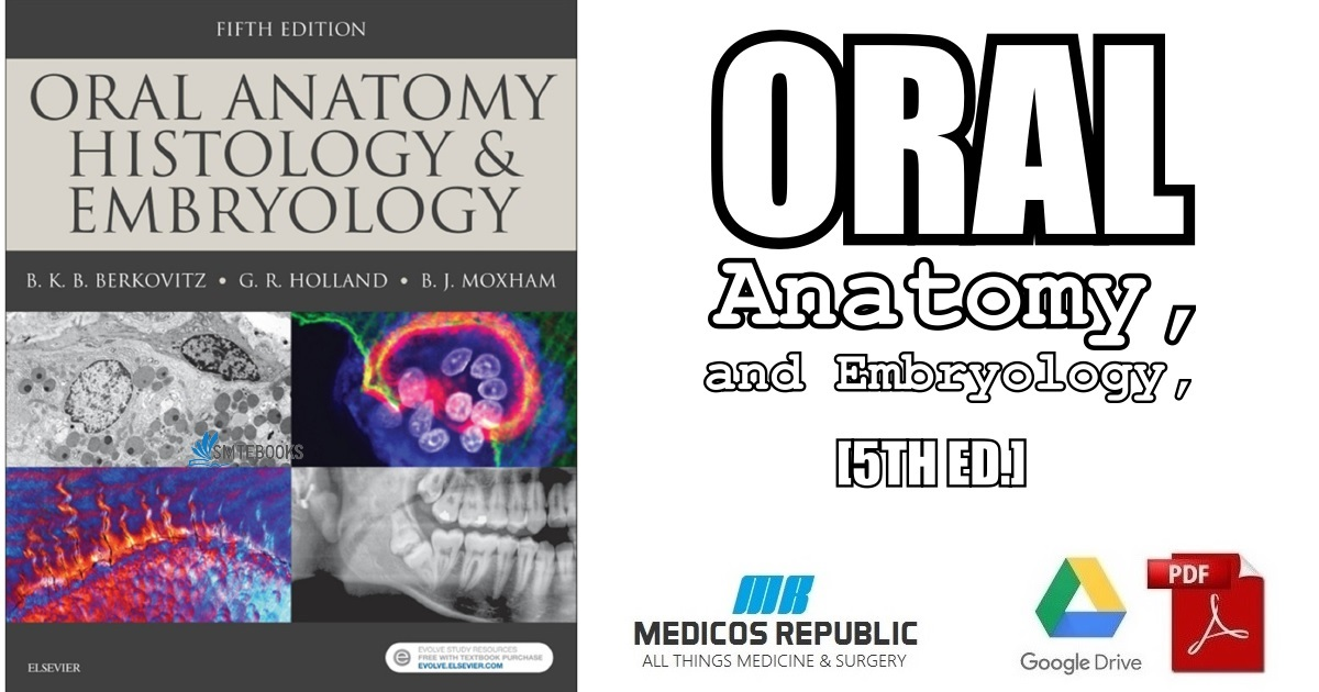Oral Anatomy, Histology and Embryology 5th Edition PDF Free