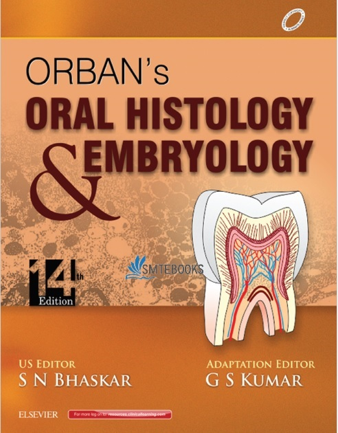 Orban's Oral Histology & Embryology 14th Edition PDF