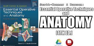 Scott-Conner & Dawson: Essential Operative Techniques and Anatomy PDF