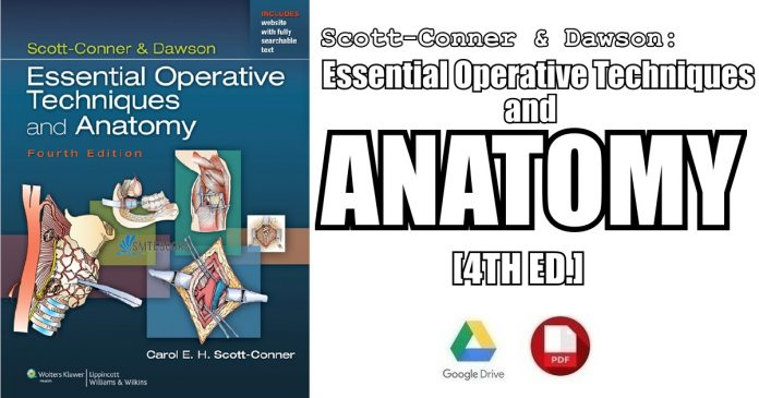 Scott-Conner & Dawson: Essential Operative Techniques and Anatomy PDF