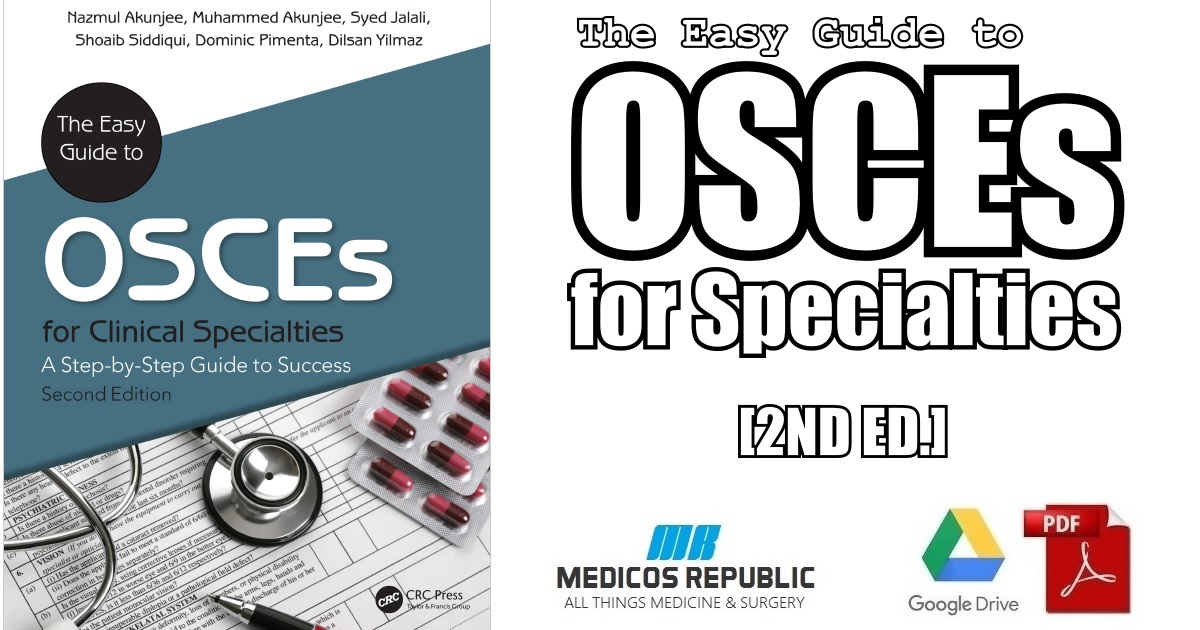 The Easy Guide to OSCEs for Specialties 2nd Edition PDF Free
