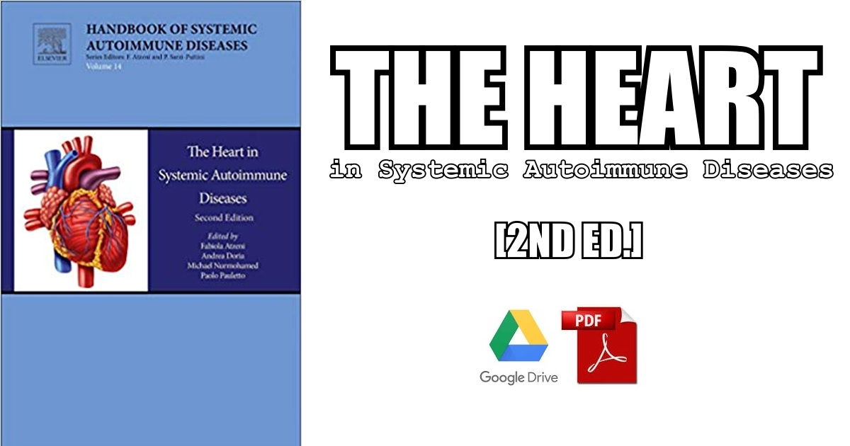 The Heart in Systemic Autoimmune Diseases 2nd Edition PDF