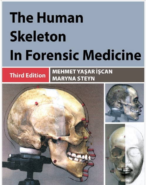 The Human Skeleton in Forensic Medicine 3rd Edition PDF