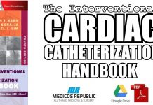 The Interventional Cardiac Catheterization Handbook PDF
