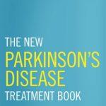 The New Parkinson's Disease Treatment Book PDF