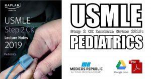 USMLE Step 2 CK Lecture Notes 2019: Pediatrics PDF