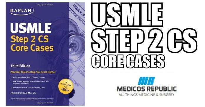 USMLE Step 2 CS Core Cases 3rd Edition PDF