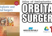 Atlas of Oculoplastic and Orbital Surgery 1st Edition PDF