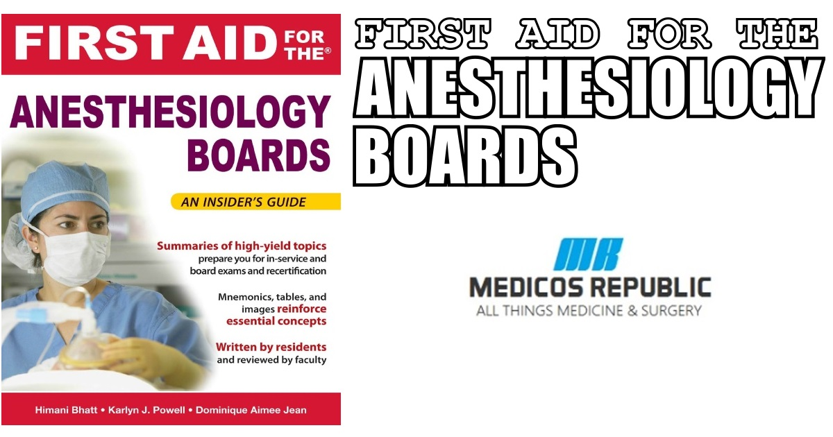 First Aid for the Anesthesiology Boards PDF Free Download