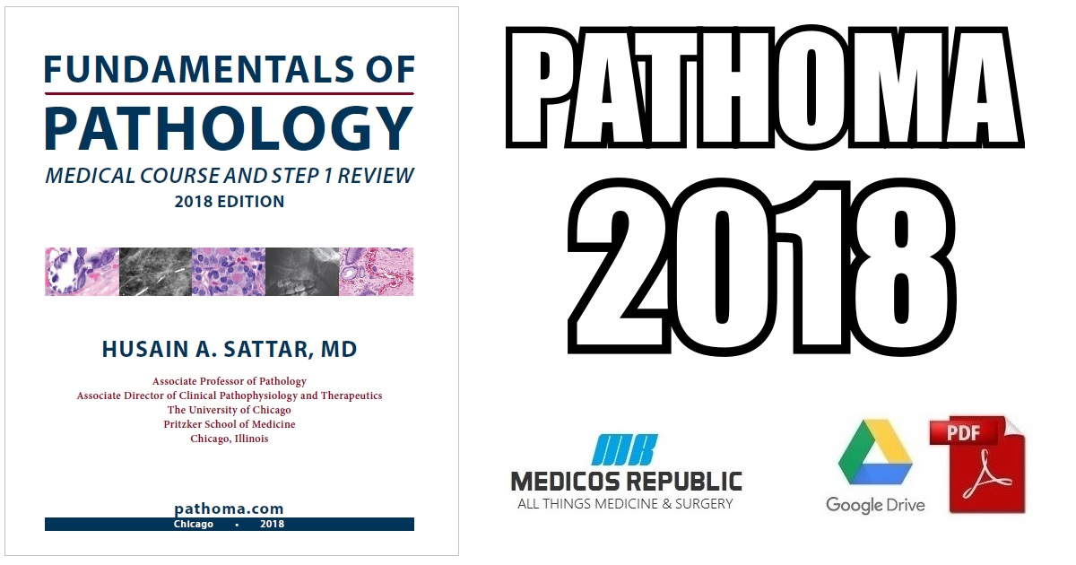 Fundamentals of Pathology Pathoma 2018 PDF