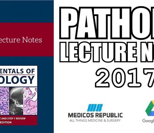 Pathoma Lecture Notes 2017 PDF