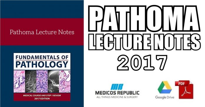 Pathoma Lecture Notes 2017 PDF