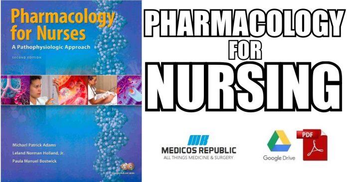 Pharmacology for Nurses: A Pathophysiologic Approach PDF