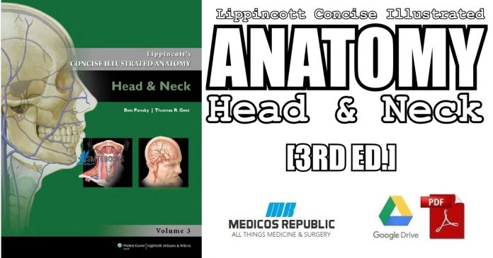 Lippincott's Concise Illustrated Anatomy: Head & Neck 3rd Edition PDF