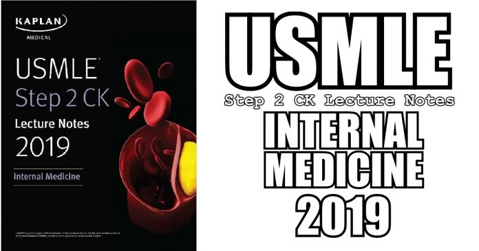 USMLE Step 2 CK Lecture Notes 2019: Internal Medicine PDF