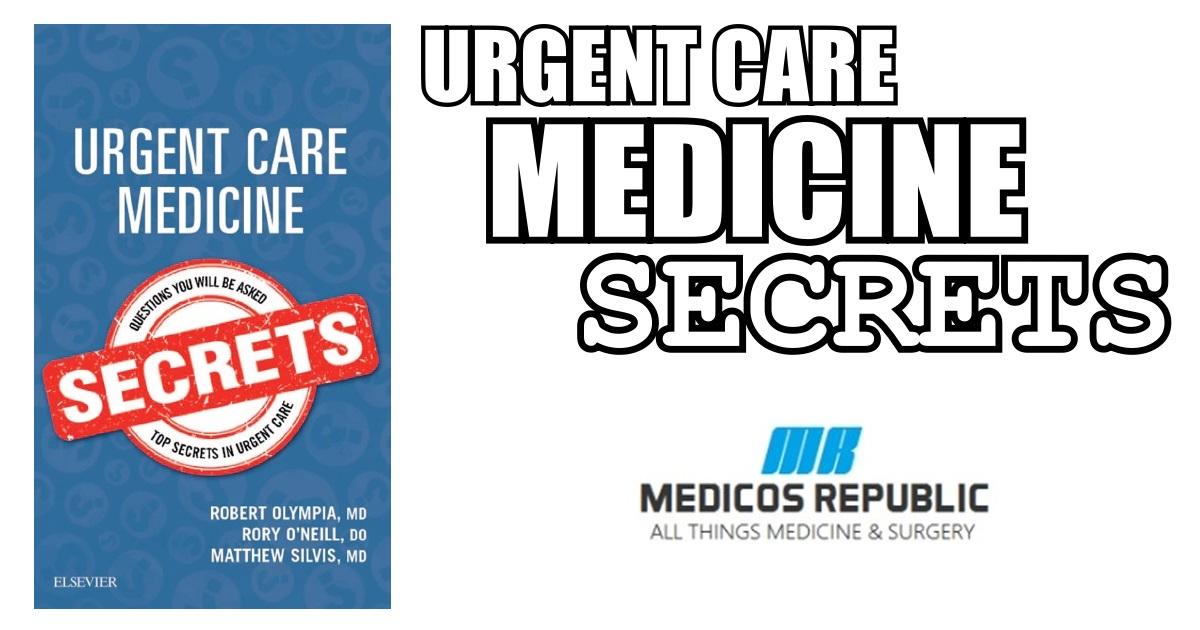 Urgent Care Medicine Secrets Pdf Free Download Direct Link