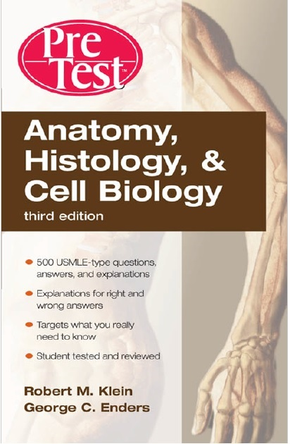 Anatomy, Histology, & Cell Biology: PreTest Self-Assessment & Review, Fourth Edition 4th Edition PDF