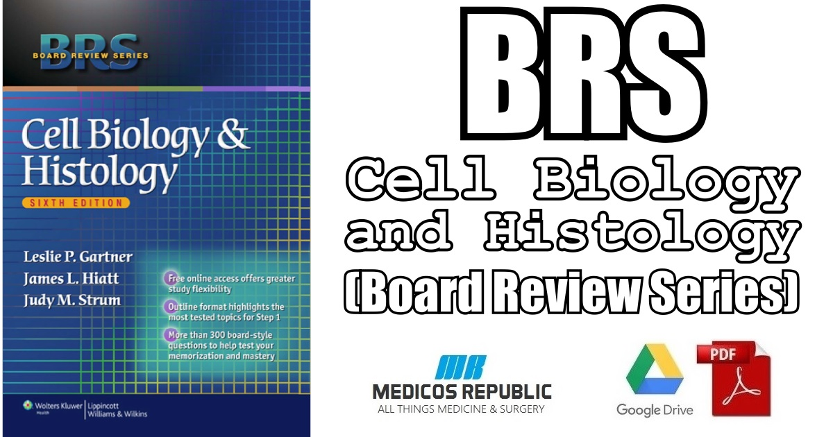 BRS Cell Biology and Histology 6th Edition PDF