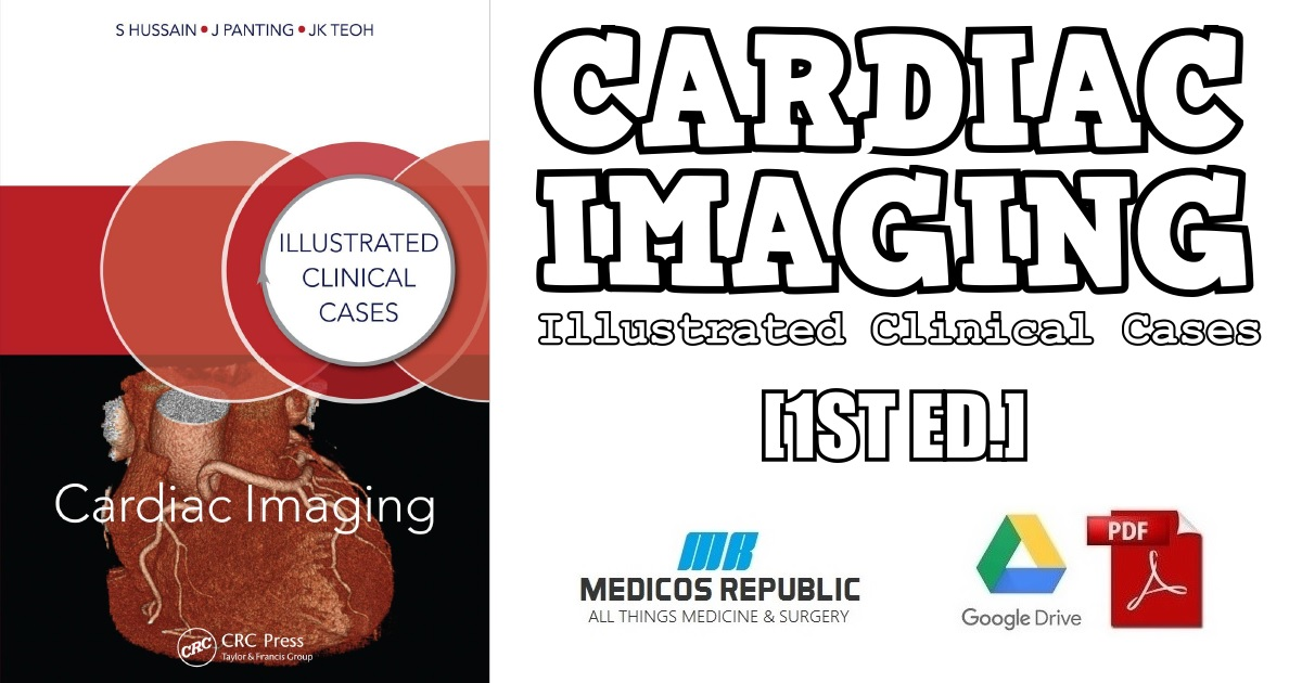 Cardiac Imaging: Illustrated Clinical Cases 1st Edition PDF Free