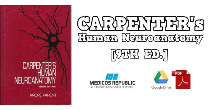 Carpenter's Human Neuroanatomy 9th Edition PDF