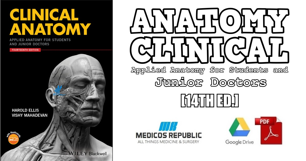 Clinical Anatomy Applied Anatomy For Students And Junior Doctors 14th Edition Pdf Free Download