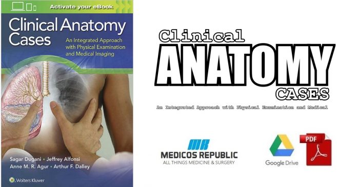 Clinical Anatomy Cases 1st Edition PDF