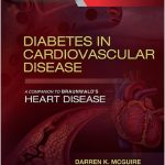 Diabetes in Cardiovascular Disease: A Companion to Braunwald's Heart Disease PDF