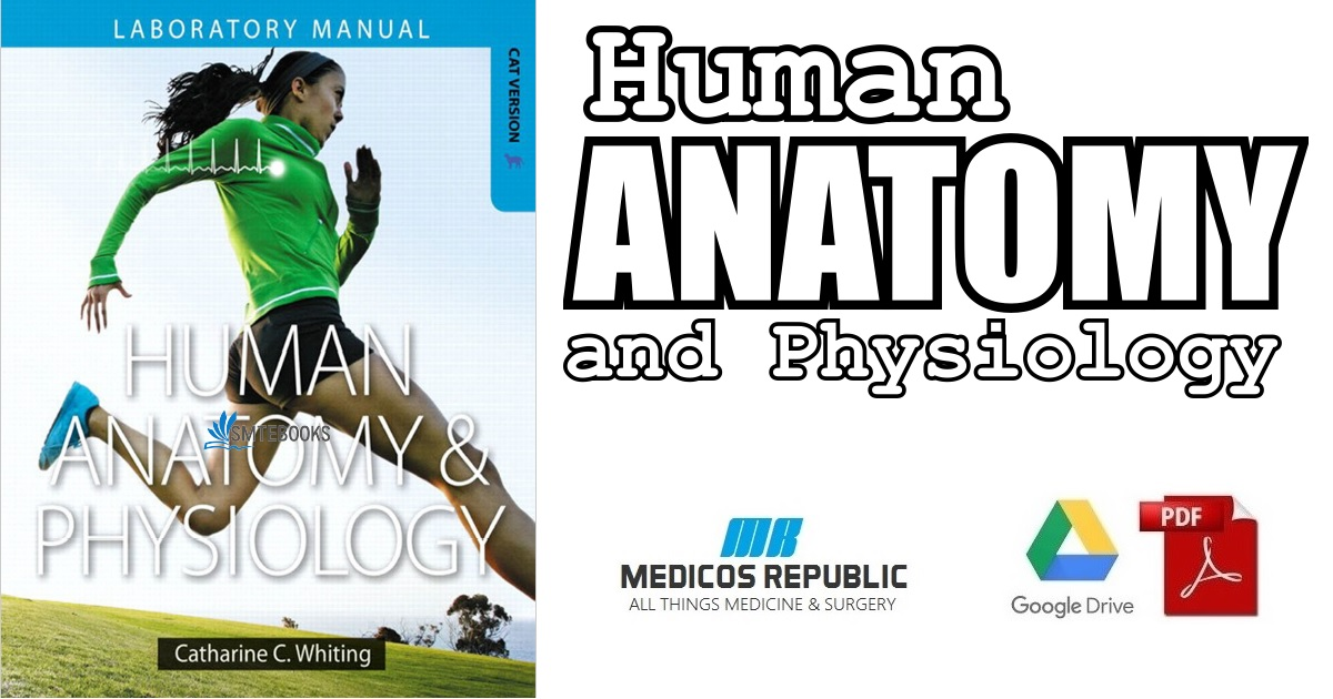 Human Anatomy & Physiology Laboratory Manual 1st Edition PDF Free