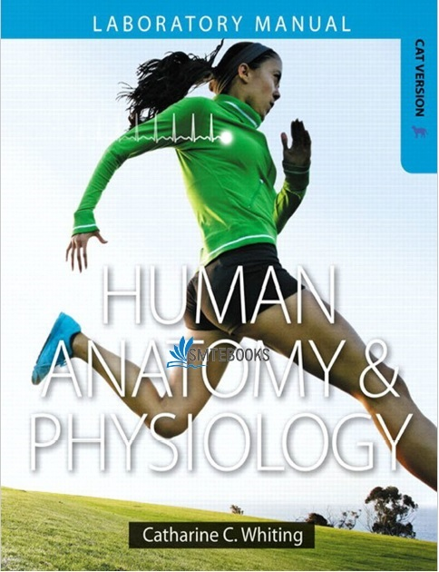 Human Anatomy & Physiology Laboratory Manual 1st Edition PDF