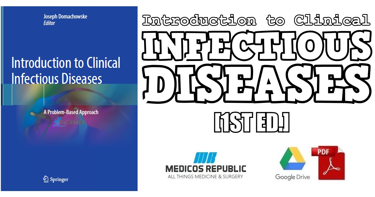Introduction to Clinical Infectious Diseases: A Problem-Based
