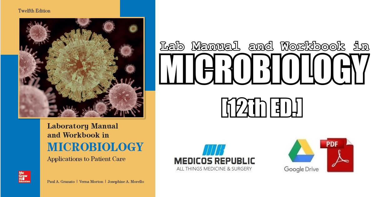 Lab Manual and Workbook in Microbiology 12th Edition PDF