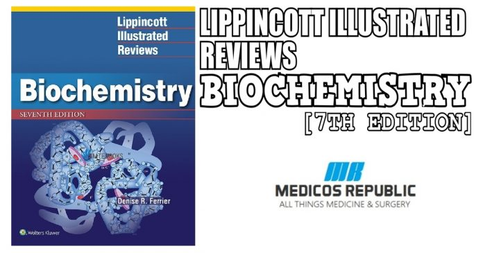 Lippincott Illustrated Reviews: Biochemistry 7th Edition PDF