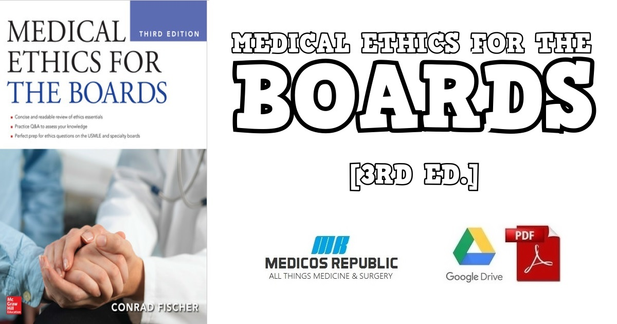 Medical Ethics for the Boards 3rd Edition PDF