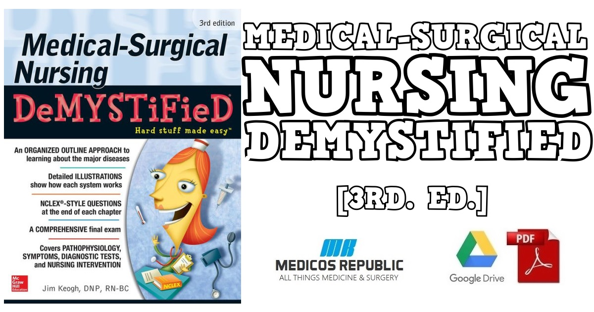 Medical-Surgical Nursing Demystified 3rd Edition PDF