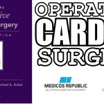 Operative Cardiac Surgery 6th Edition PDF