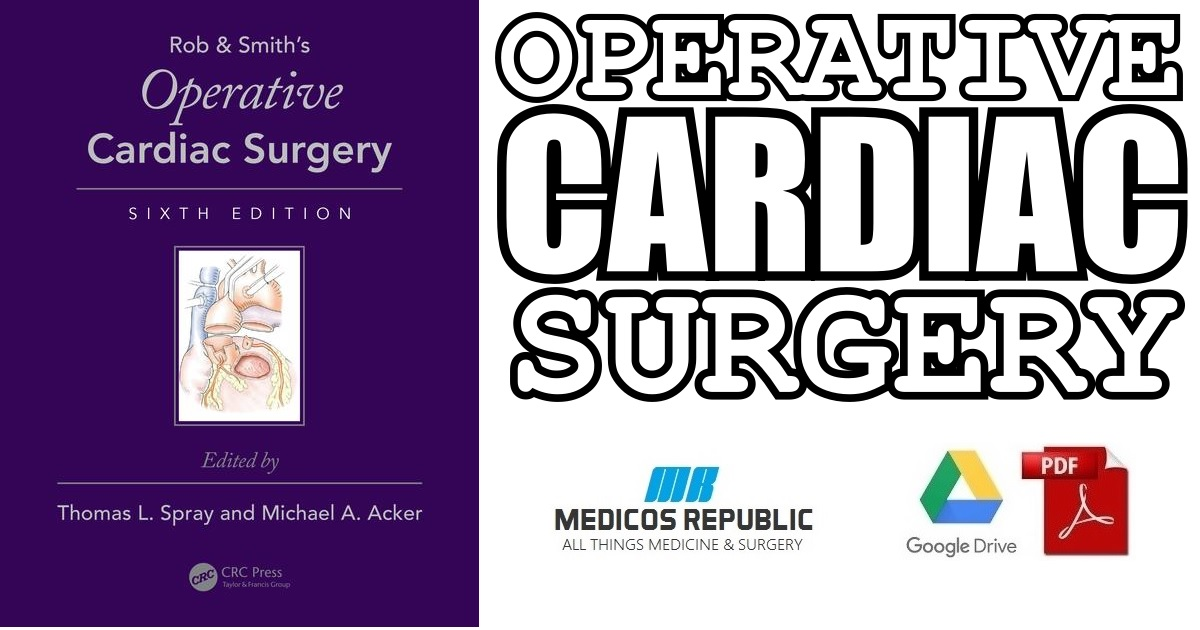Operative Cardiac Surgery 6th Edition PDF
