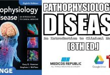 Pathophysiology of Disease: An Introduction to Clinical Medicine 8th Edition PDF