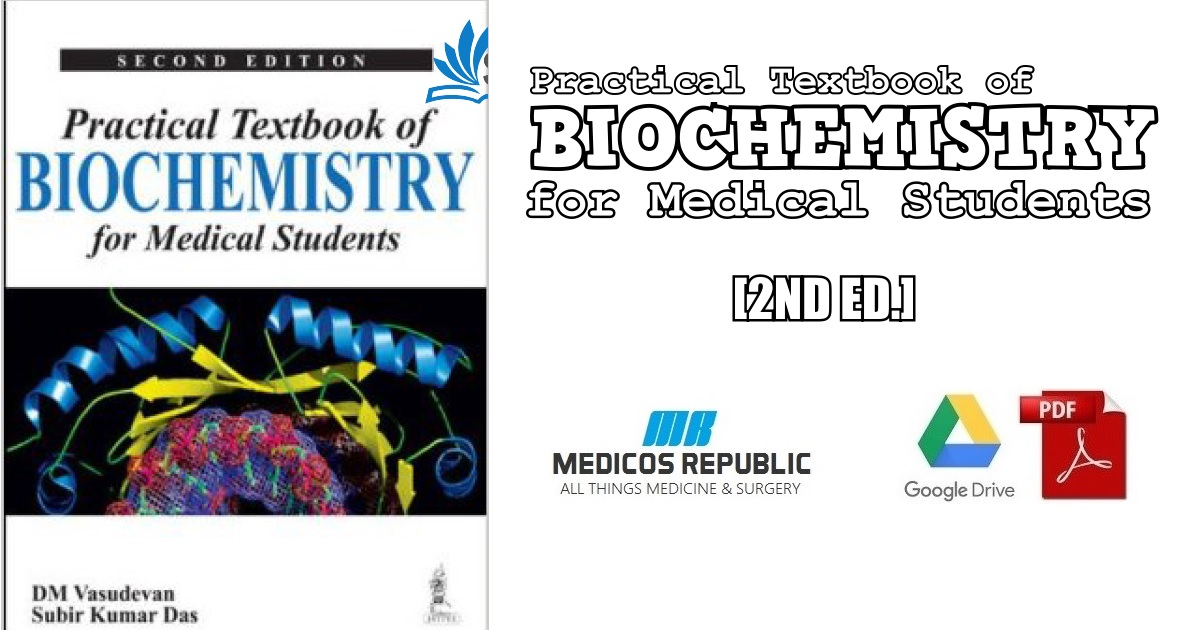 Practical Textbook of Biochemistry for Medical Students 2nd