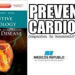 Preventive Cardiology: Companion to Braunwald's Heart Disease PDF