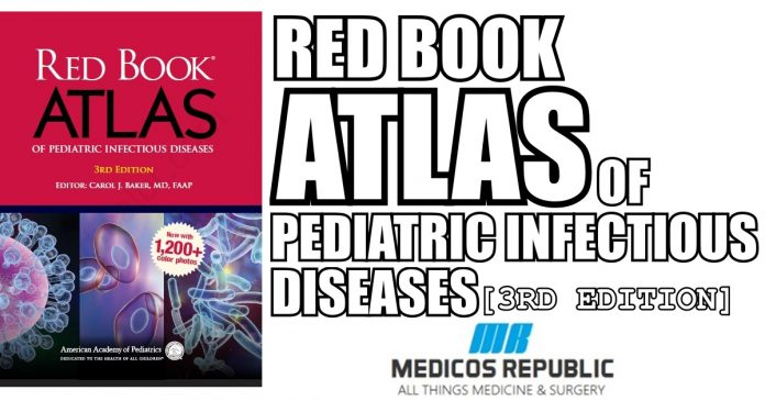 Red Book Atlas of Pediatric Infectious Diseases 3rd Edition PDF