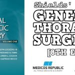 Shields' General Thoracic Surgery 8th Edition PDF