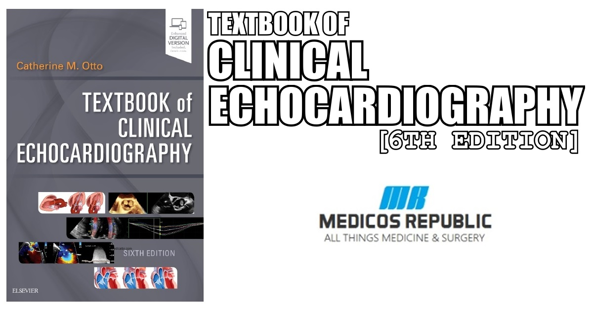 Textbook of Clinical Echocardiography 6th Edition PDF Free