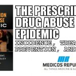 The Prescription Drug Abuse Epidemic PDF
