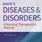 Davis's Diseases and Disorders: A Nursing Therapeutics Manual 6th Edition PDF