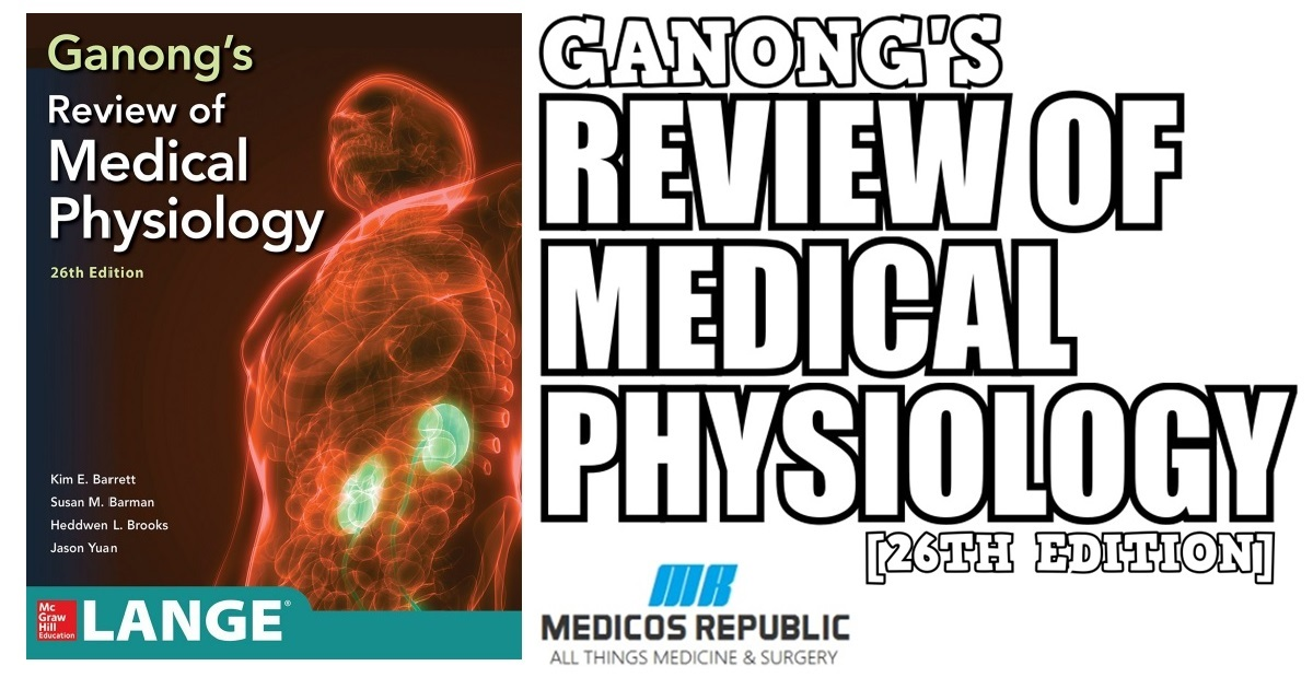 Ganong's Review of Medical Physiology 26th Edition PDF Free Download